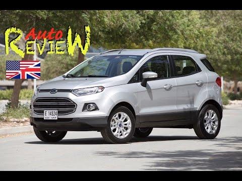 2015 Ford Ecosport Titanium - AutoReview - Dubai (Episode 52) [ENG]