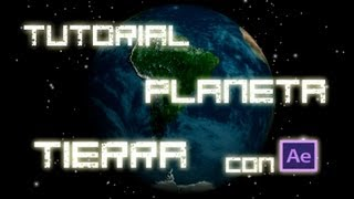 Tutorial Planeta Tierra 3D  After Effects CS6