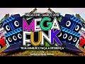 ♛»MEGA FUNK - MARÇO 2019 (DJ Matheus PR)«♛