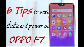 Oppo F7 Tips To Save More Data & Battery