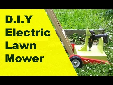 DIY - Drill powered electric lawn mower.