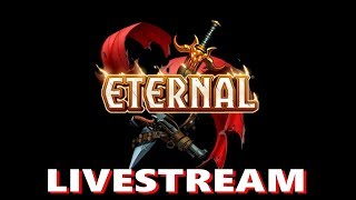 Eternal Card Game - Dire Wolf Digital - Livestream - Universal