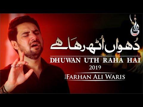 Farhan Ali Waris | Dhuwan Uth Raha Hai | 2019 | 1441