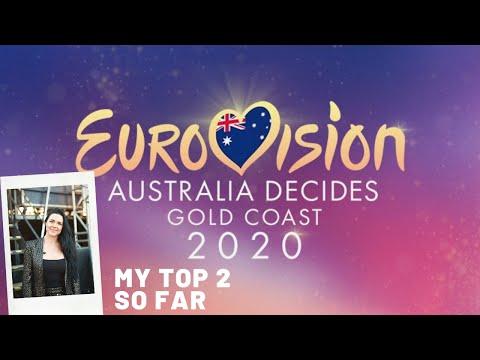 Eurovision – Australia Decides 2020 My top 2 so far