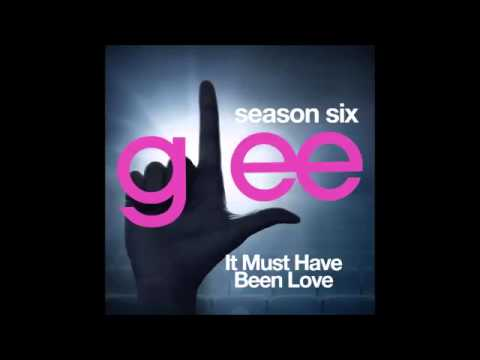 It Must Have Been Love (glee Full Song) video