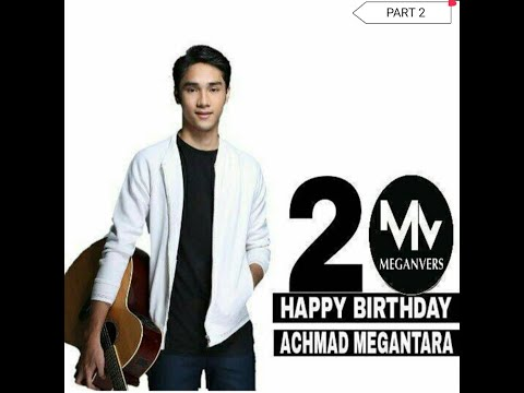 Achmad Megantara Birthday ke 20th (PART 2)
