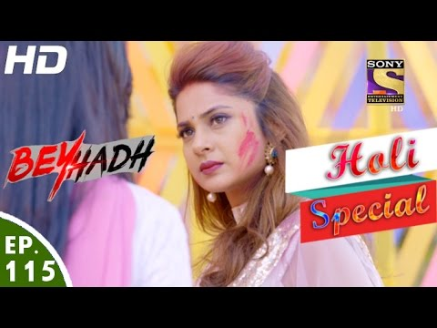 Beyhadh - बेहद - Ep 115 - Holi Special - 20th Mar, 2017 thumbnail