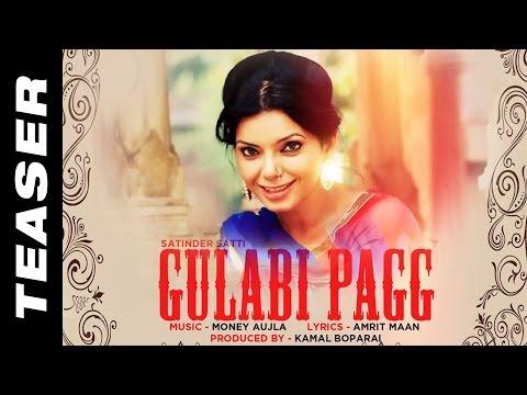 Gulabi Pagg || Satinder Satti Feat. Money Aujla || Teaser || Angel Records
