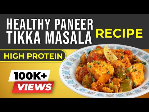 HEALTHY Paneer Tikka Masala - Indian Bodybuilding Recipes | BeerBiceps Vegetarian