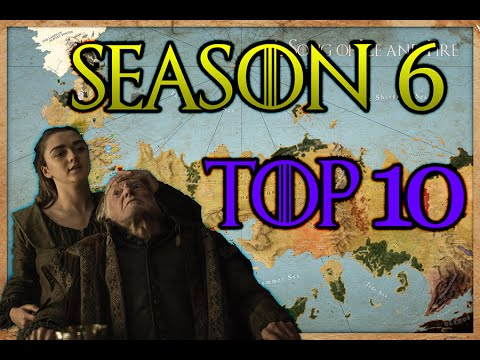 Top 10 EPIC MOMENTS Season 6 (Game of Thrones)