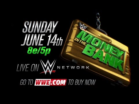 WWE MONEY IN THE BANK 2015, JUNE 14 LIVE ON WWE NETWORK