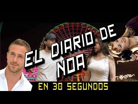 El Diario de Noa en 30 Segundos