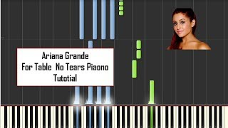 Ariana Grande For Table  No Tears