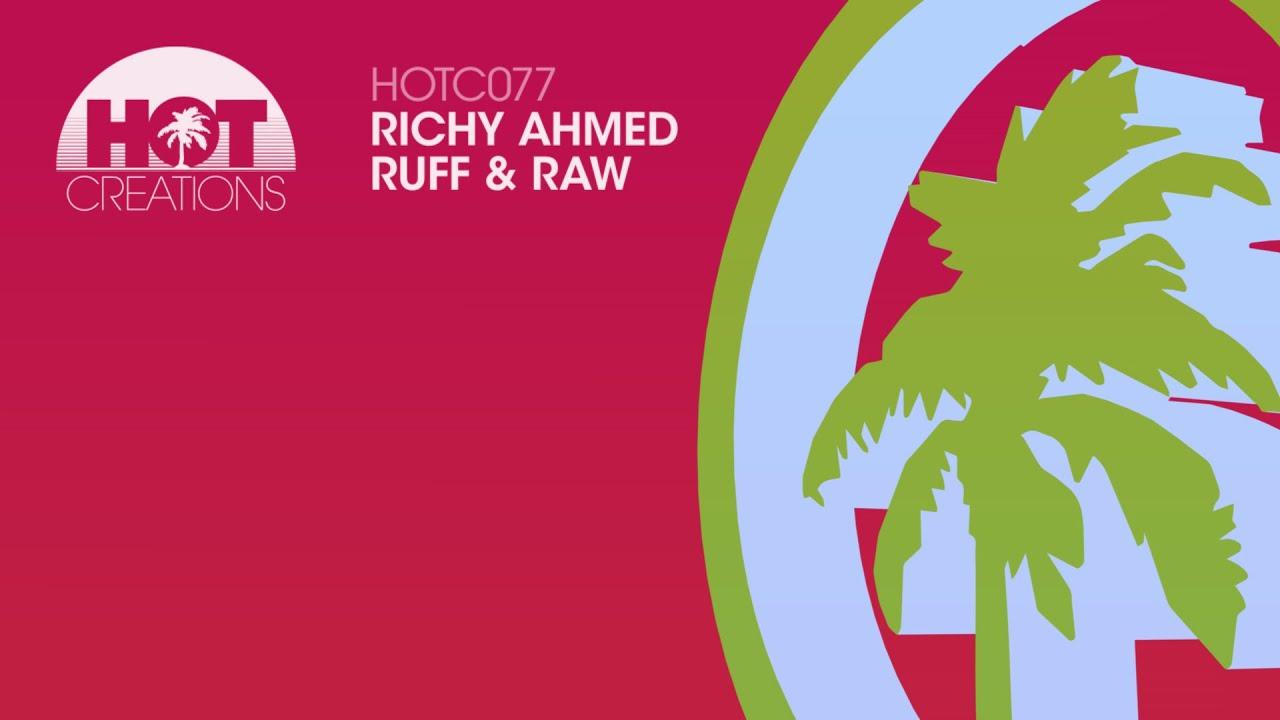 Richy Ahmed  - Ruff & Raw