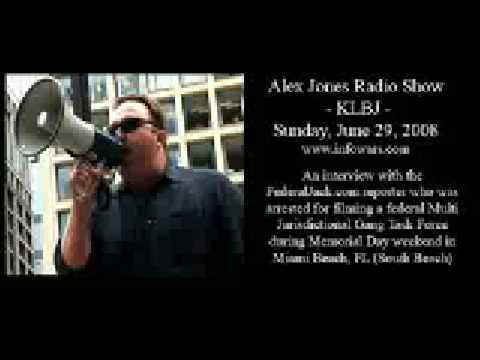 Police vs Reporter, US - Miami FederalJack, Alex Jones Show