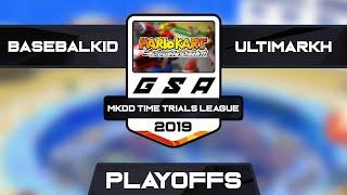 basebalkid vs UltimArkh | Playoffs Match 2 | GSA MKDD Time Trials League Season 1