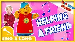 """Hip Hop Harry Sing Along """"Helping A Friend"""""""