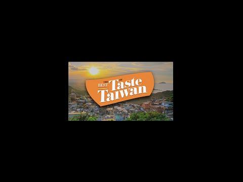 Best of Taste Taiwan: Ten Things You Must Do in Taiwan