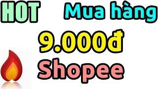 Hướng dẫn săn deal 9k Shopee