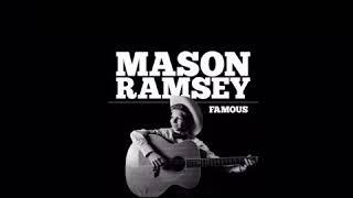 Mason Ramsey Famous Audio