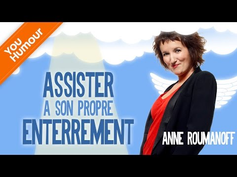 Anne Roumanoff, assister à son propre enterrement