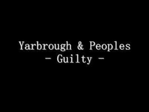 Yarbrough &amp; Peoples - Guilty