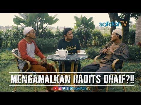 Bincang Santai: Bolehkah Mengamalkan Hadits Dhaif? - Ustadz Badru Salam, Lc & Talent SafdahTV