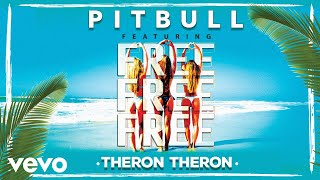 Клип Pitbull - Free Free Free ft. Theron Theron