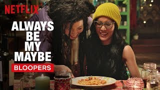 Always Be My Maybe Bloopers | Netflix