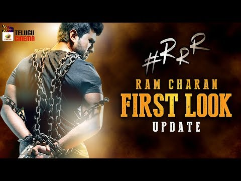 Ram Charan FIRST LOOK update | #RRR Movie | Jr NTR | SS Rajamouli | Keerthi Suresh | Telugu Cinema