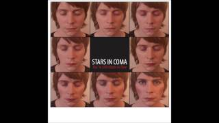 Watch Stars In Coma People Put Up With A Lot Of Shit video