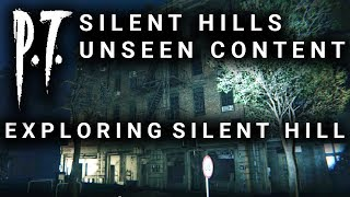 P.T. Unseen Content - Silent Hill Full Map Explored - Town and Streets Area