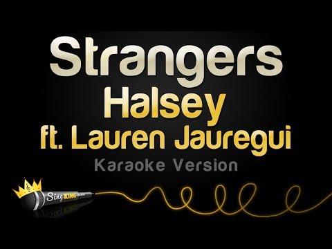 Halsey ft. Lauren Jauregui - Strangers (Karaoke Version)