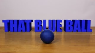 THAT BLUE BALL - Claymation