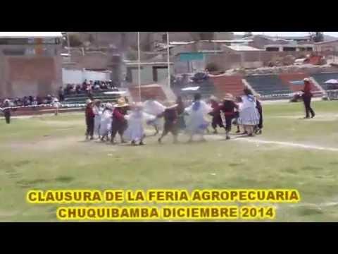 CALAUSURA DE LA FERIA  AGROPECUARIA CHUQUIBAMBA