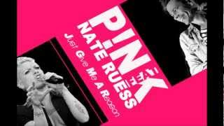 PINK FEAT NATE RUESS - JUST GIVE ME A REASON (LYRICS)