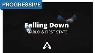 MaRLo & First State - Falling Down