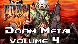 Brutal Doom v19 - The Soundtrack - Doom Metal Volume 4