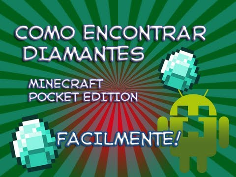 Como encontrar diamantes Minecraft Pocket Edition Facilmente!