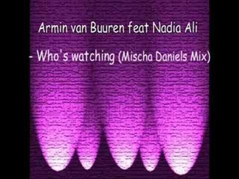 Armin Van Buuren - Who Is Watching (Teat. Nadia Ali)