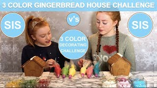 3 COLOR GINGERBREAD HOUSE DECORATING CHALLENGE | SIS v's SIS | Ruby and Raylee