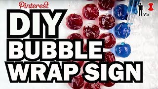 DIY Bubble Wrap Sign - Man Vs Pin ASMR - Pinterest Test #69