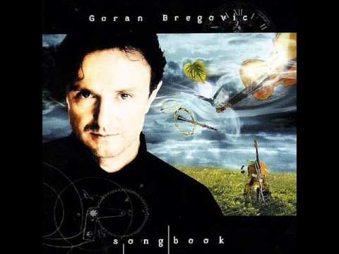Goran Bregovic - Song For Elena