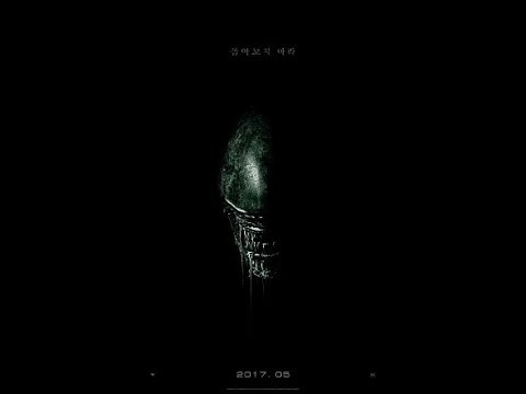 에이리언: 커버넌트 (Alien: Covenant, 2017) 19금 무삭제 예고편 - 한글 자막