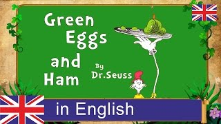 Green Eggs And Ham. Fairy tale in English. Сказки на английском.