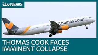 Thomas Cook: What are your consumer rights if the company collapses? | ITV News