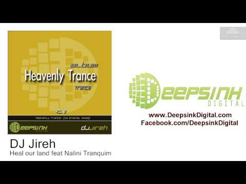 DJ Jireh - Heal our land feat Nalini Tranquim (Original)