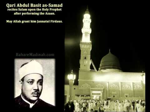 Qari Abdul Basit Recites Salam Upon Holy Prophet video