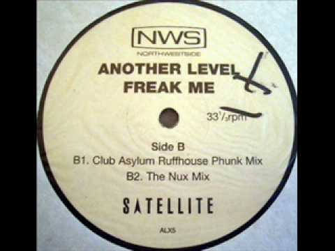 Another Level - Freak Me - (The Nux Mix)