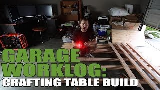 Garage Worklog 2 - Building a Crafting Table